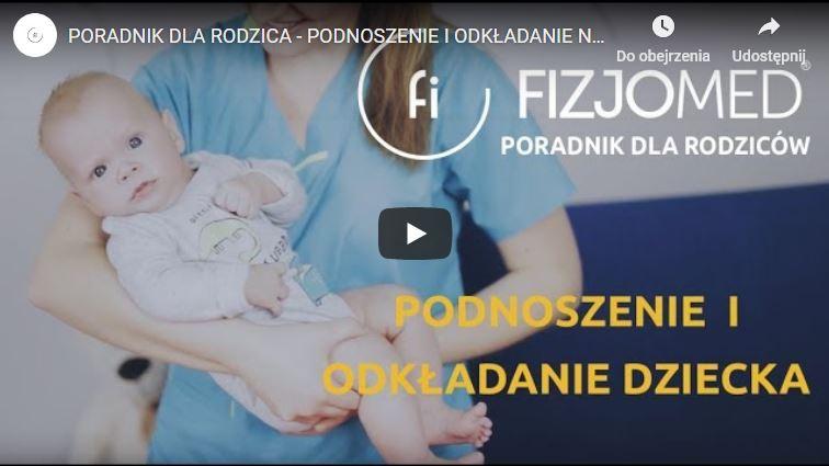 Poradnik dla rodzica podnoszenie i odkładanie niemowlaka