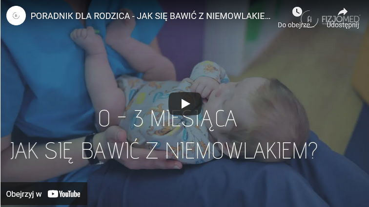 poradnik rodzica zabawa z niemowlakiem 0-3 miesiąca